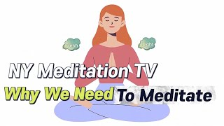 Why We Need To Meditate - Let's Meditate! Join Us https://www.onlinemeditationevents.com/