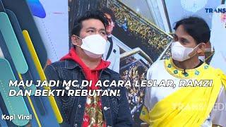 Download MAU JADI MC DI ACARA LESLAR, RAMZI DAN BEKTI REBUTAN! | KOPI VIRAL (18/6/21) P3