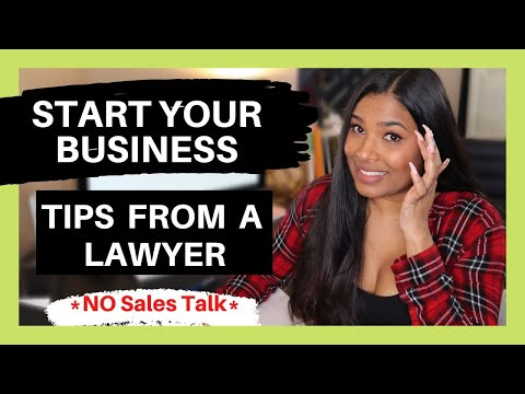 STARTING A BUSINESS | Legal Tips From a Lawyer | Tips for Starting A Business (2020)