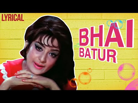 Bhai Batur Full Song With Lyrics | Padosan | Lata Mangeshkar Hit Songs