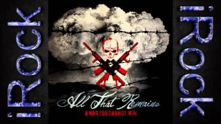 All That Remains - Let Nothing Bind Me
