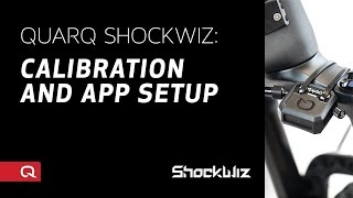 Quarq ShockWiz: Calibration and App Setup