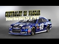 [HOT NEWS] Chevrolet ss Nascar - Debut New Race Car in 2018