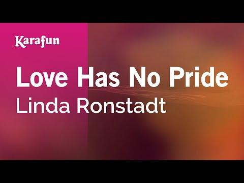 Karaoke Love Has No Pride - Linda Ronstadt *