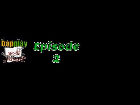 Geek Yourself --Episode 2