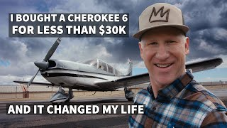 I Bought a Cherokee 6 for Less Than $30K and It Changed My Life | An Airplane Renovation Story