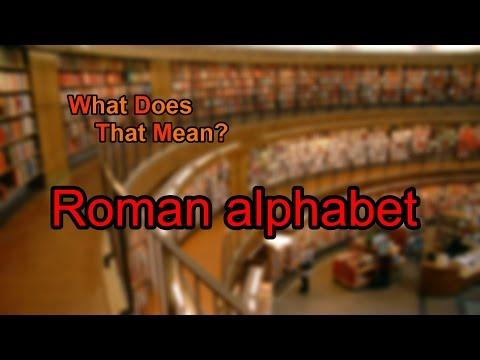 What does Roman alphabet mean?