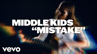 Middle Kids - Mistake