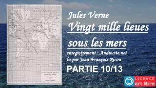 Livre audio complet : Vingt mille lieues sous les mers - Partie 10/13
