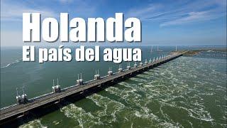 ?? HOLANDA, el país que surgió del agua ?