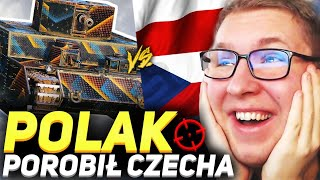 POLAK POROBIŁ CZECHA - World of Tanks