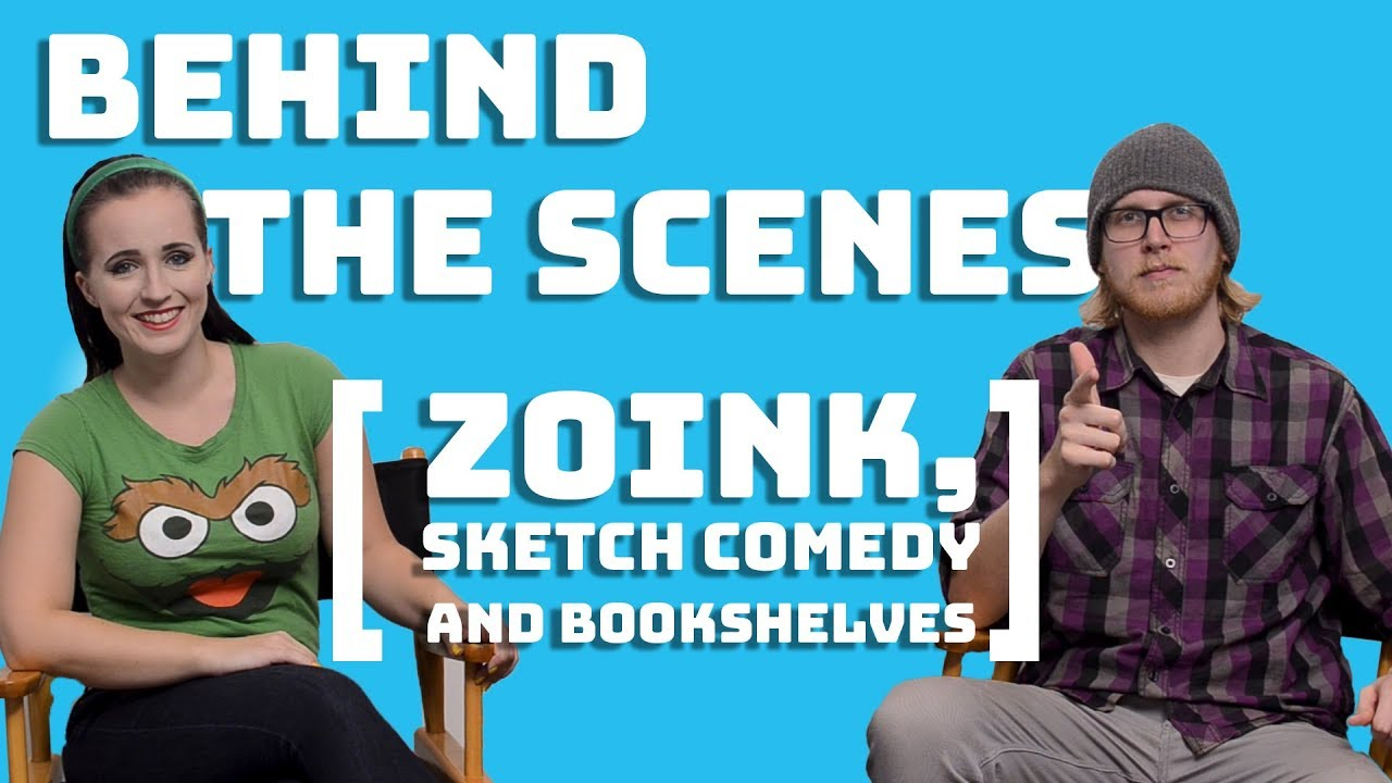 Behind the Scenes | Zoink, Sketch Comedy & Bookshelves
