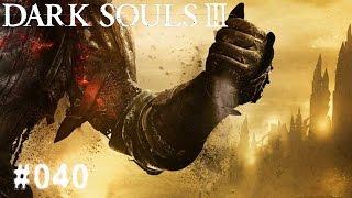 DARK SOULS 3 | #040 - Schwerter und Schilde  | Let's Play Dark Souls 3 (Deutsch/German)