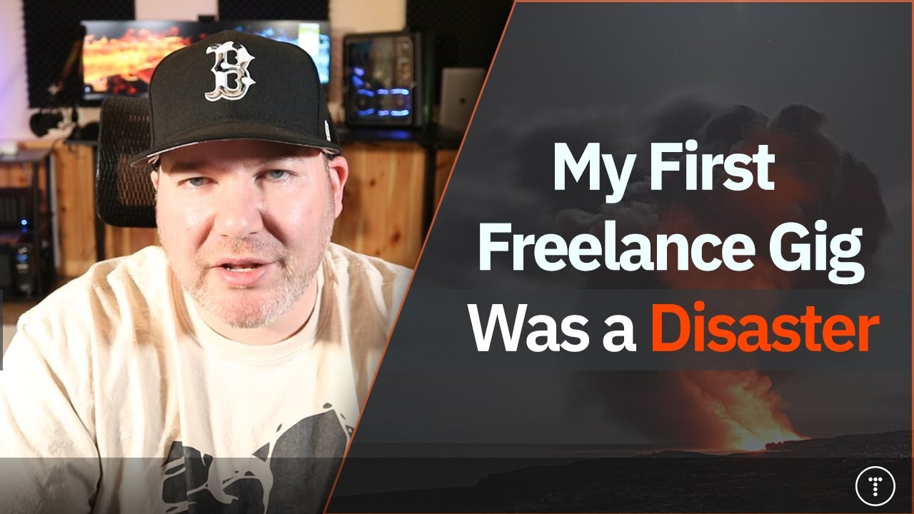 My First Freelance Gig Was a Disaster