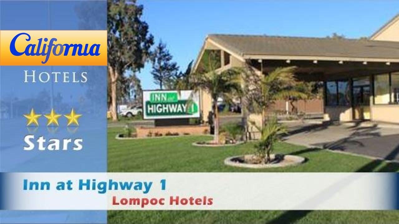Inn At Highway 1 Lompoc Hotels California