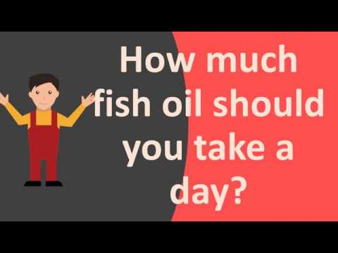 How much fish oil should you take a day youtube for Best time of day to take fish oil