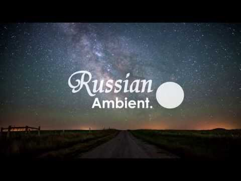 Russian Ambient: Galaxy