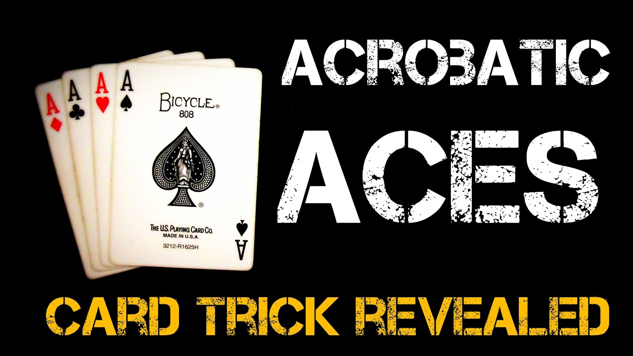 Acrobatic Aces | Great card trick revealed!