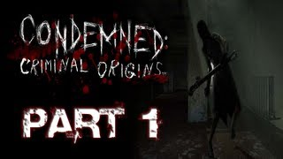 Condemned: Criminal Origins | Part 1 | WHY MANNEQUINS?