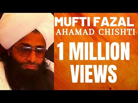 Fazal Ahmad Chishti Full Video Bayan