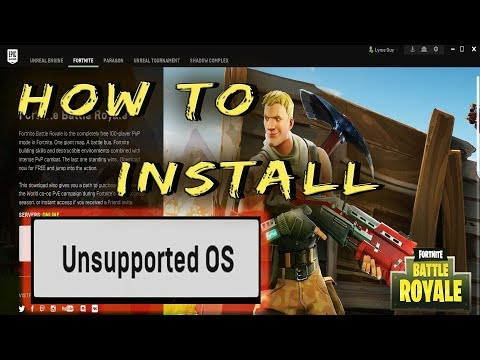 How To Install Fortnite With Unsupported OS