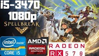Spellbreak   Ultra Settings   i5-3470   RX 570 8GB   8GB RAM DDR3   1080p Gameplay PC Benchmark