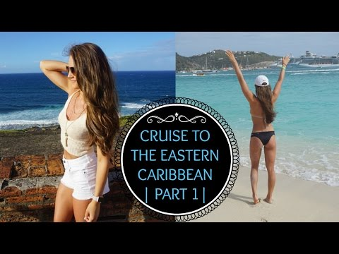 Cruise to the Eastern Caribbean | Part 1