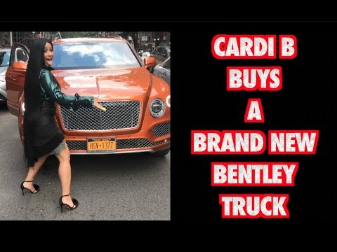 CARDI B BUYS A BRAND NEW BENTLEY TRUCK 2017