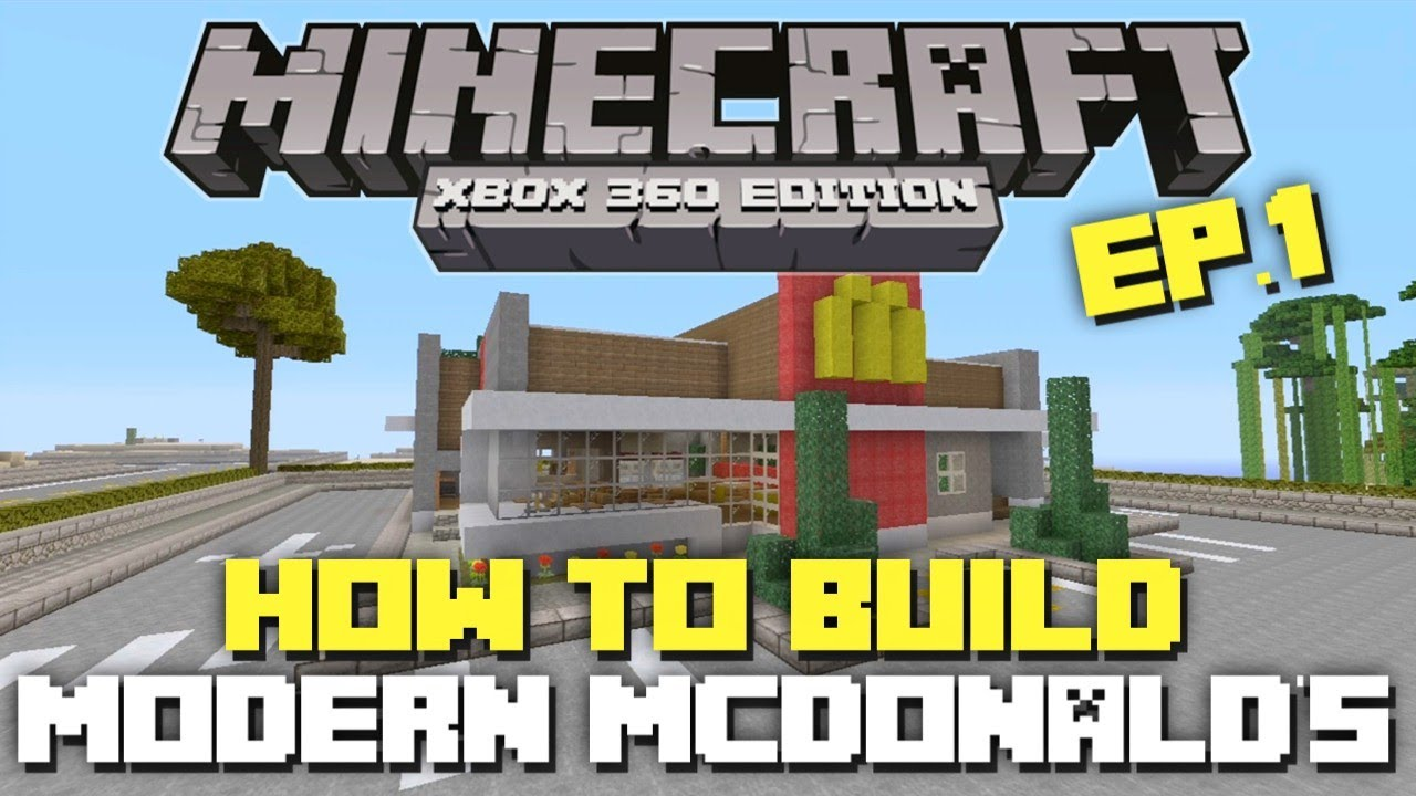 Minecraft Xbox 360: How To Build: Modern McDonald's! (Part 1 ...