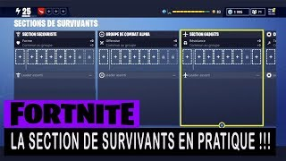 FORTNITE - SAUVER THE WORLD - THE SECTION OF SURVIVANTS IN PRATIC !!!