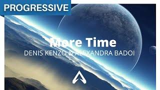 Denis Kenzo & Alexandra Badoi - More Time mp3
