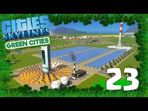 CITIES SKYLINES: GREEN CITIES  EP 23   GAMEPLAY ESPAÑOL - NUEVA CENTRAL SOLAR