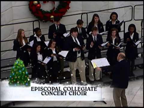 The Sounds of the Season - Episcopal Collegiate School Concert Choir