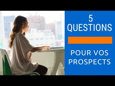 Live 28 - Voilà les 5 Questions à poser à Vos contacts pendant la Prospection