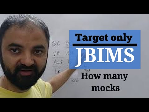 CET. How many mocks needed for JBIMS