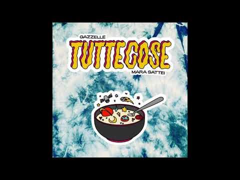 Download Gazzelle, Mara Sattei - Tuttecose