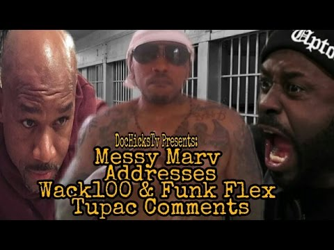 Messy Marv Talks Wack100 & Funk Flex Tupac Comments + More | DocHicksTv