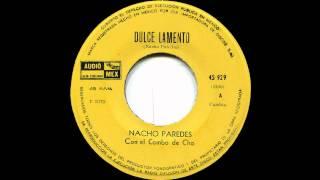 Nacho Paredes - Dulce Lamento (Cumbia 45)