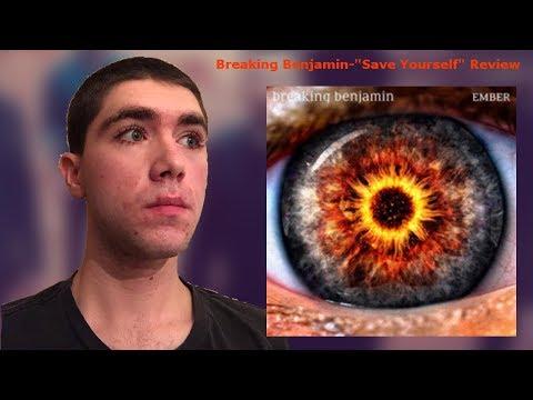 "Breaking Benjamin-""Save Yourself"" Reaction/Review"