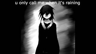 nightcore u only call me when it s raining