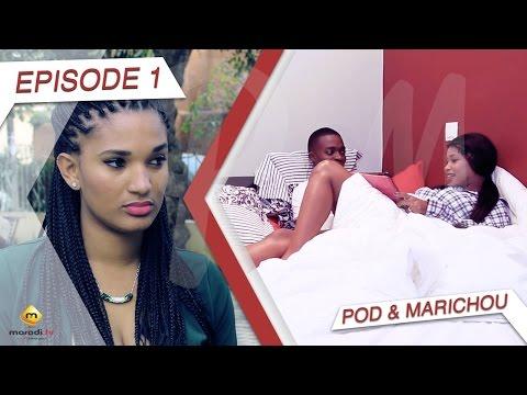 Série - Pod et Marichou - Episode 1  - VOSTFR