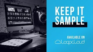 Keep it Sample Now on Loopcloud | Trap Pop Future Bass Loops Samples