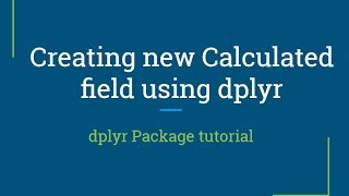 dplyr tutorial | how to create new value with mutate function | R Programming tutorial