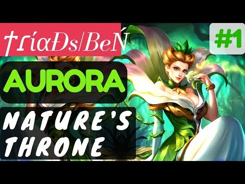 Nature's Throne [Rank 1 Aurora] | Aurora Gameplay and Build By ϯɾίαÐs|BeŃ #1 Mobile Legends