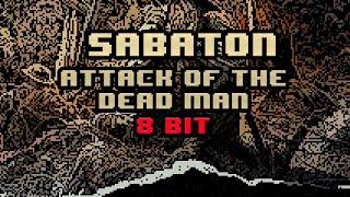 Sabaton - Attack Of The Dead Men [8-bit]