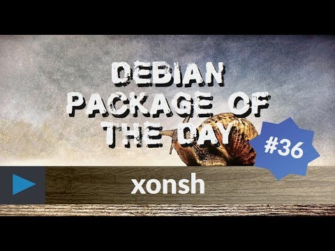 Debian Package Of The Day S03E01 - #36 - Xonsh