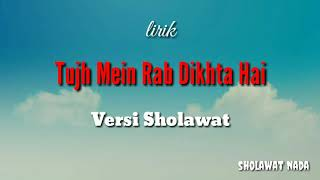 Download Mp3 Sholawat Versi India  Tujh Mein Rab Dikhta Hai  Lirik | Cover