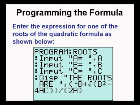 Programming The Quadratic Formula On The Ti84 Calculator Youtube