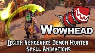 [Legion] Vengeance Demon Hunter Spell Animations