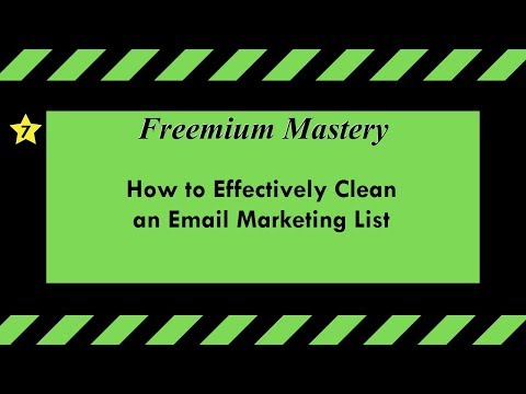 7/29 How to Effectively Clean an Email Marketing List